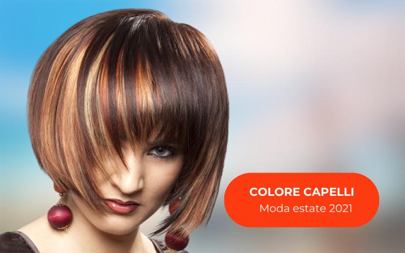 Colore capelli: moda estate 2021